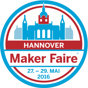 MakerFaire Hannover 2016 @ Hannover Congress Centrum